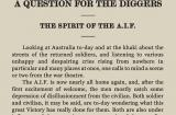 """Article's title: """"Australia's future, a question for the diggers"""" The article goes on to  say:  """"Both soldier and civilian... are to-day wondering what this great Victory has really done for them..."""